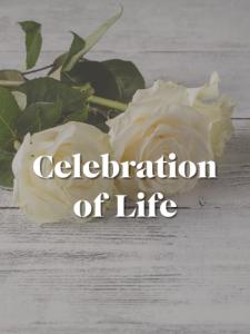 GLGC CELEBRATION OF LIFE